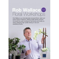 Rob Wallace Floral Workshops DVD